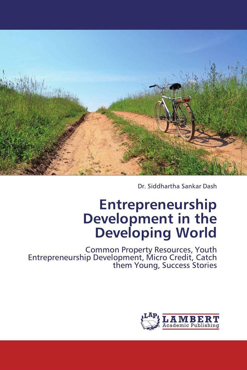 Entrepreneurship Development in the Developing World