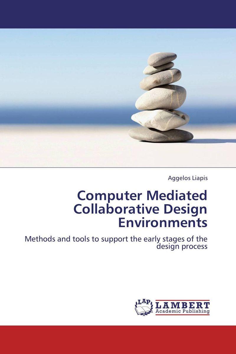 Computer Mediated Collaborative Design Environments