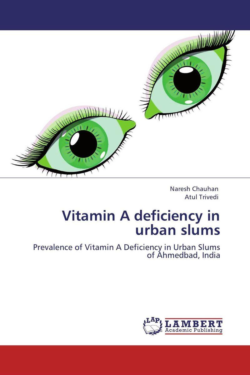 Vitamin A deficiency in urban slums
