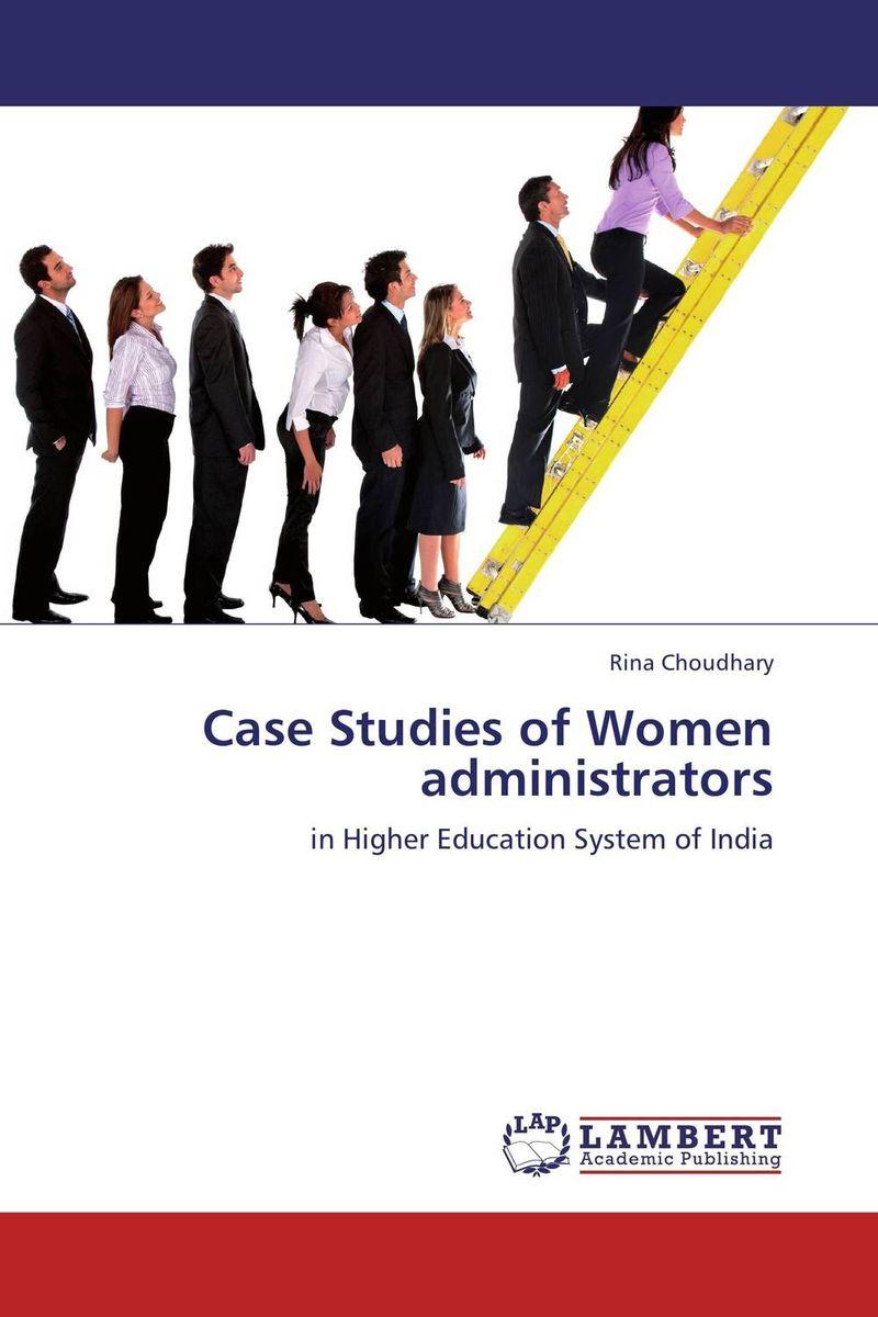 Case Studies of Women administrators