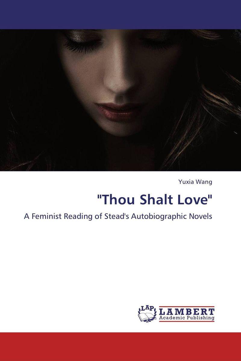 """""""Thou Shalt Love"""""""