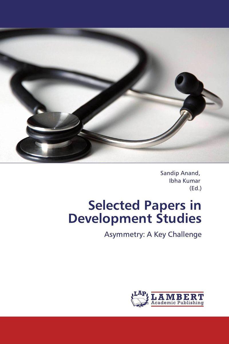Selected Papers in Development Studies