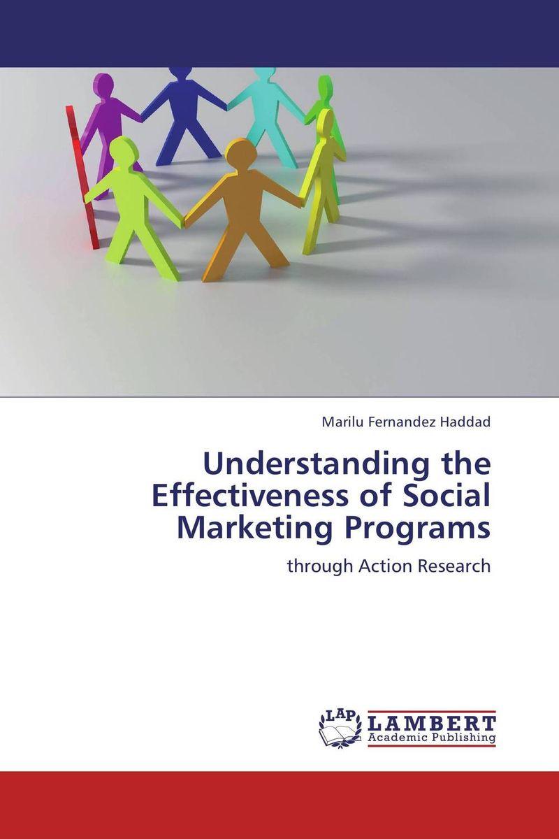 Understanding the Effectiveness of Social Marketing Programs