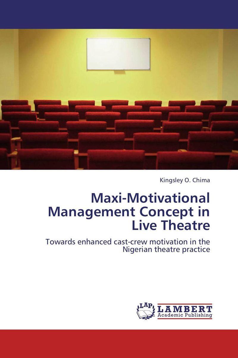 Maxi-Motivational Management Concept in Live Theatre