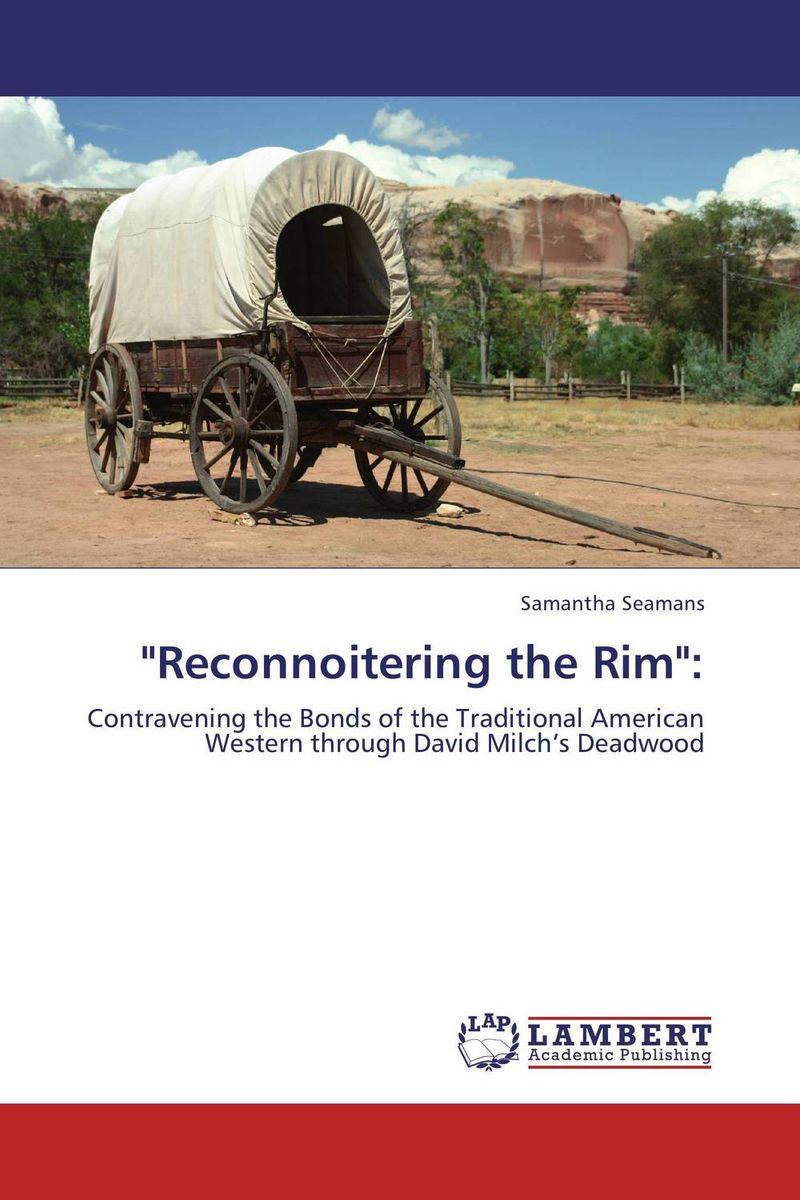 """""""Reconnoitering the Rim"""":"""