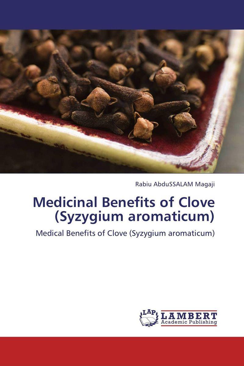 Medicinal Benefits of Clove (Syzygium aromaticum)