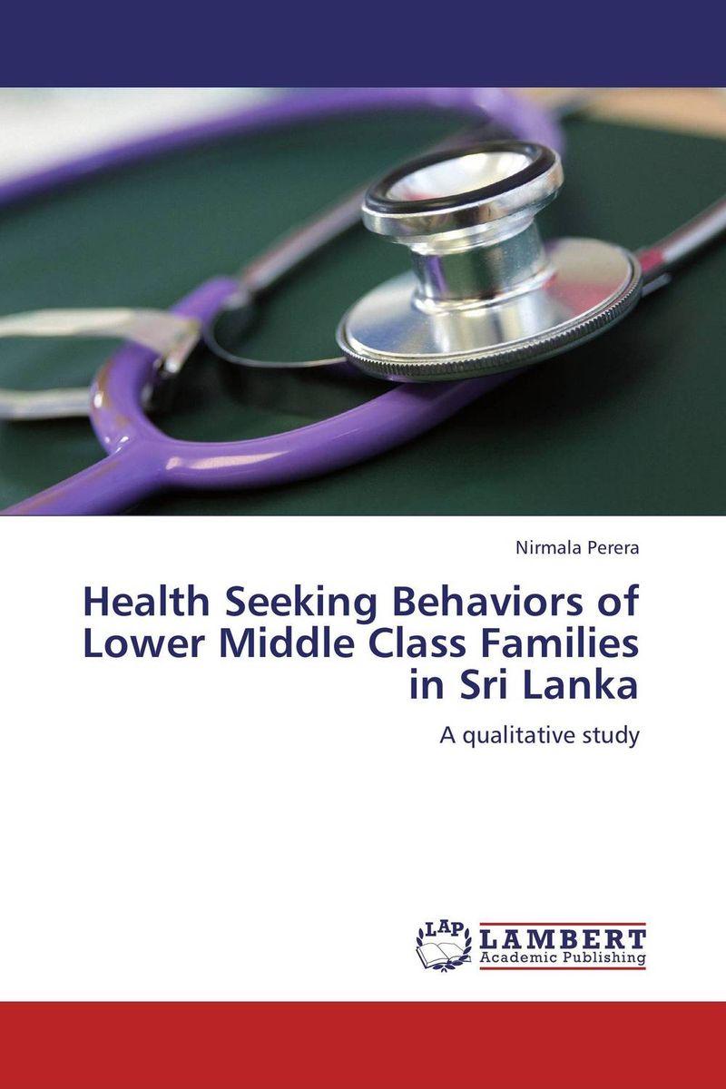Health Seeking Behaviors of Lower Middle Class Families in Sri Lanka