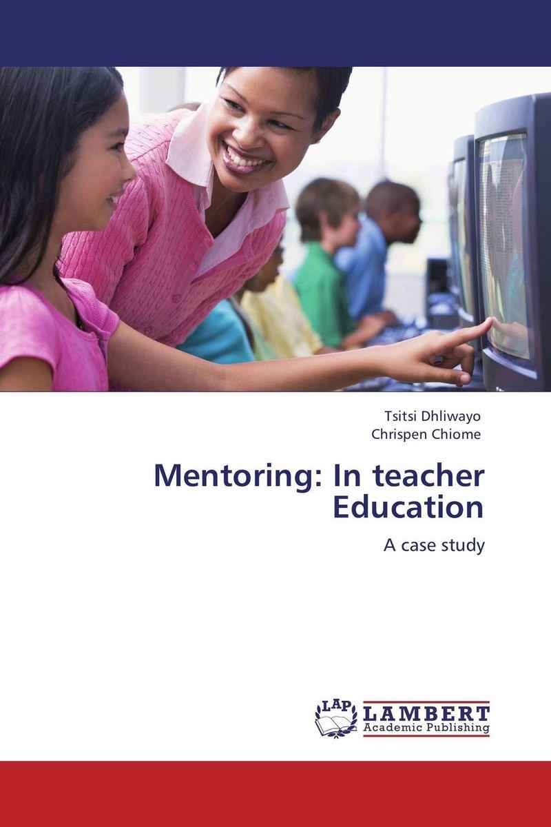 Mentoring: In teacher Education