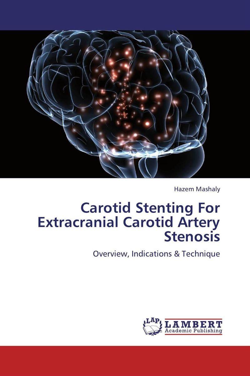 Carotid Stenting For Extracranial Carotid Artery Stenosis