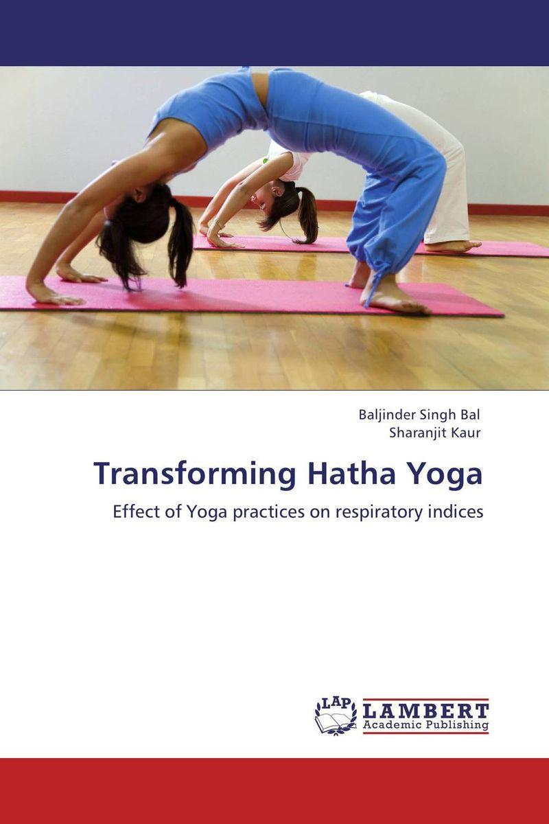 Transforming Hatha Yoga