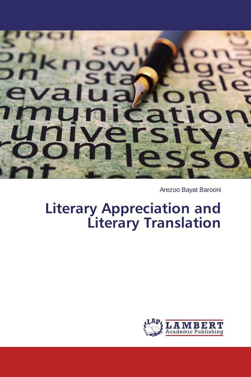 Literary Appreciation and Literary Translation