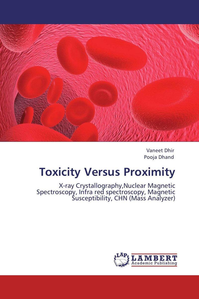 Toxicity Versus Proximity