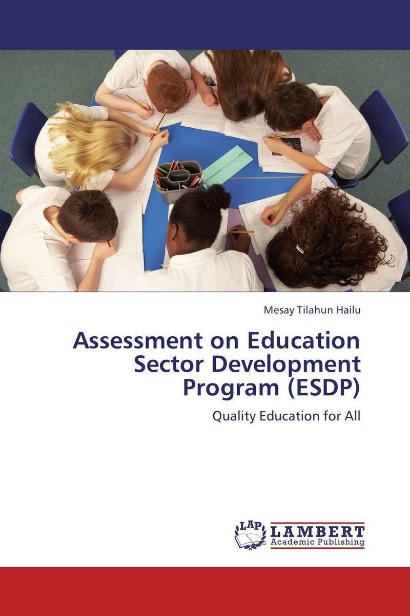 Assessment on Education Sector Development Program (ESDP)