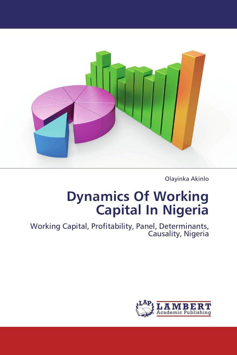 Dynamics Of Working Capital In Nigeria