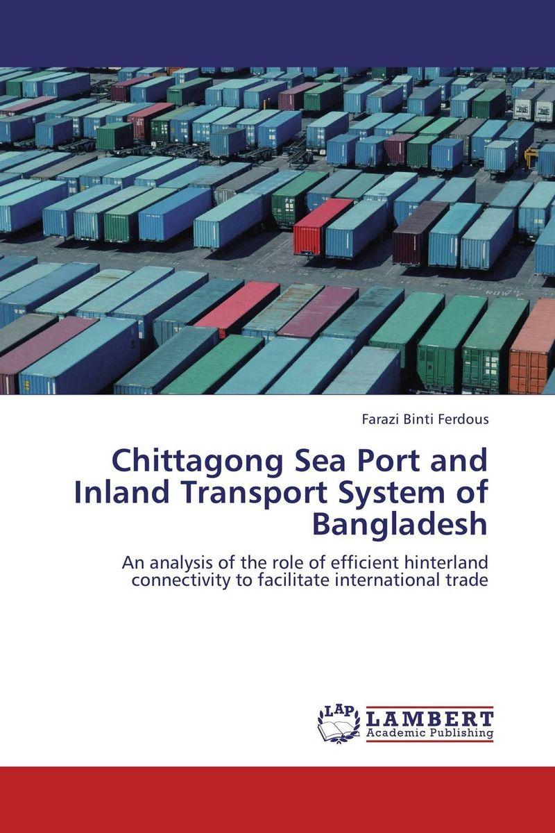 Chittagong Sea Port and Inland Transport System of Bangladesh