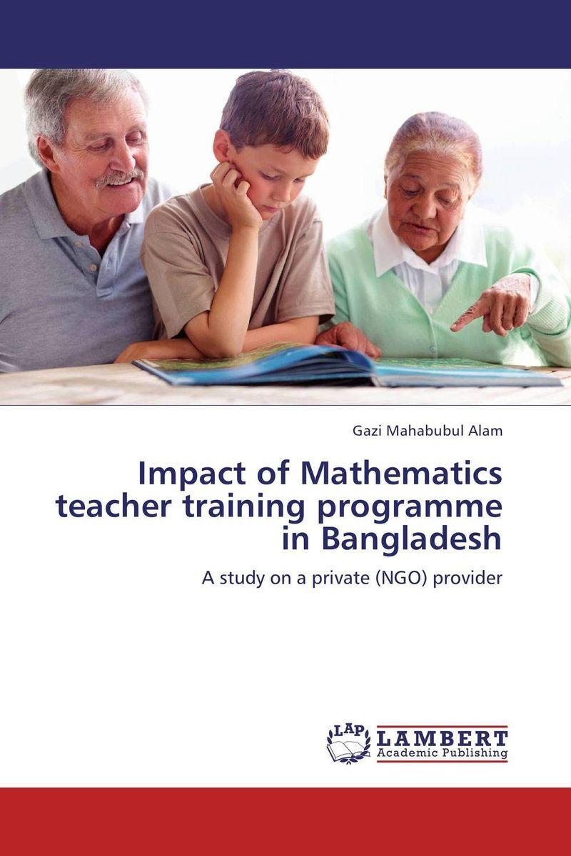 Impact of Mathematics teacher training programme in Bangladesh
