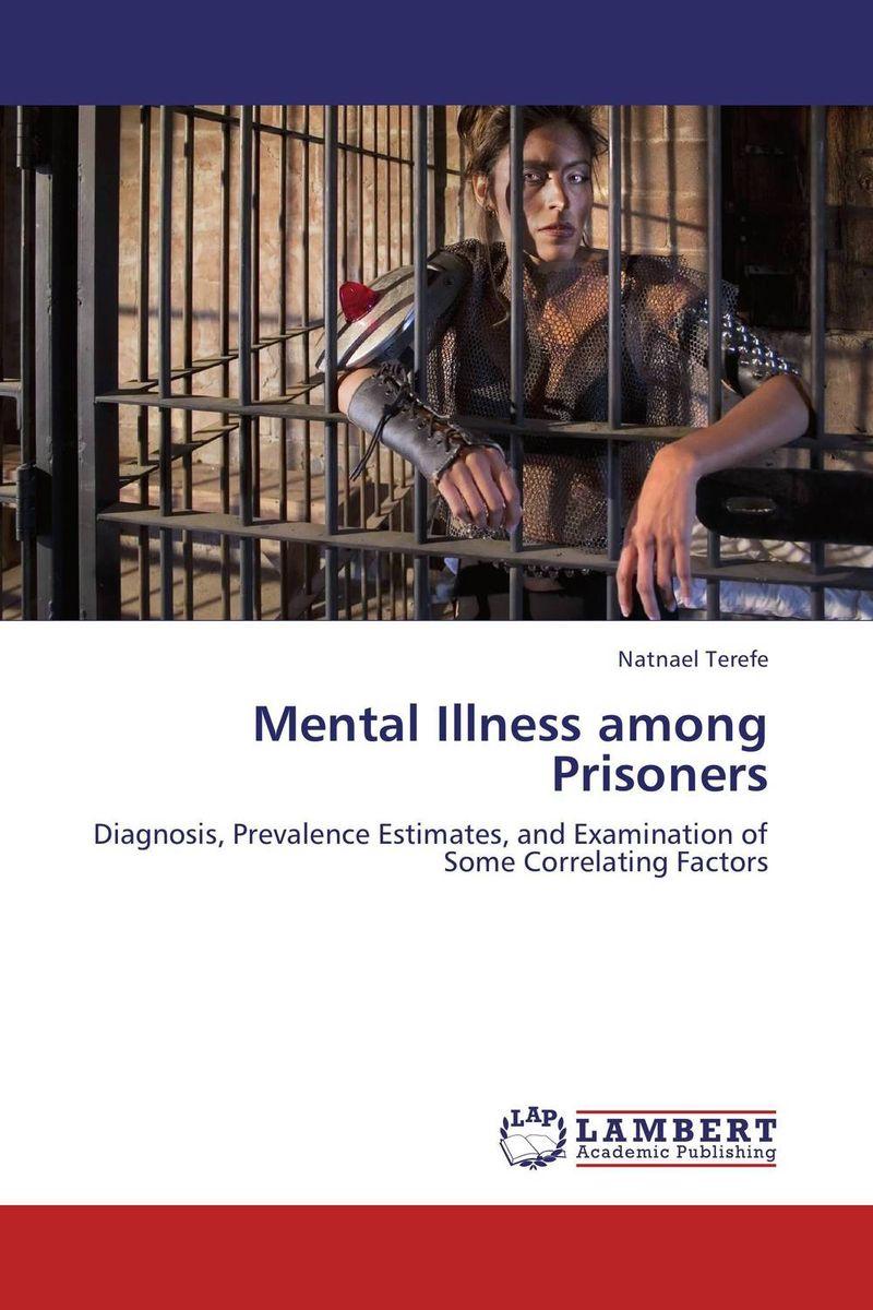 Mental Illness among Prisoners