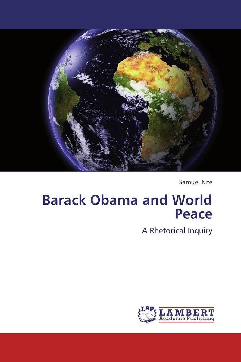 Samuel Nze Barack Obama and World Peace
