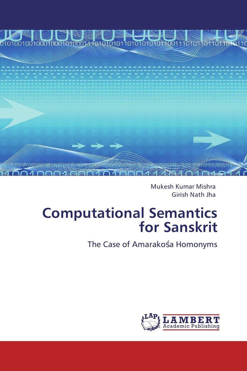 Computational Semantics for Sanskrit