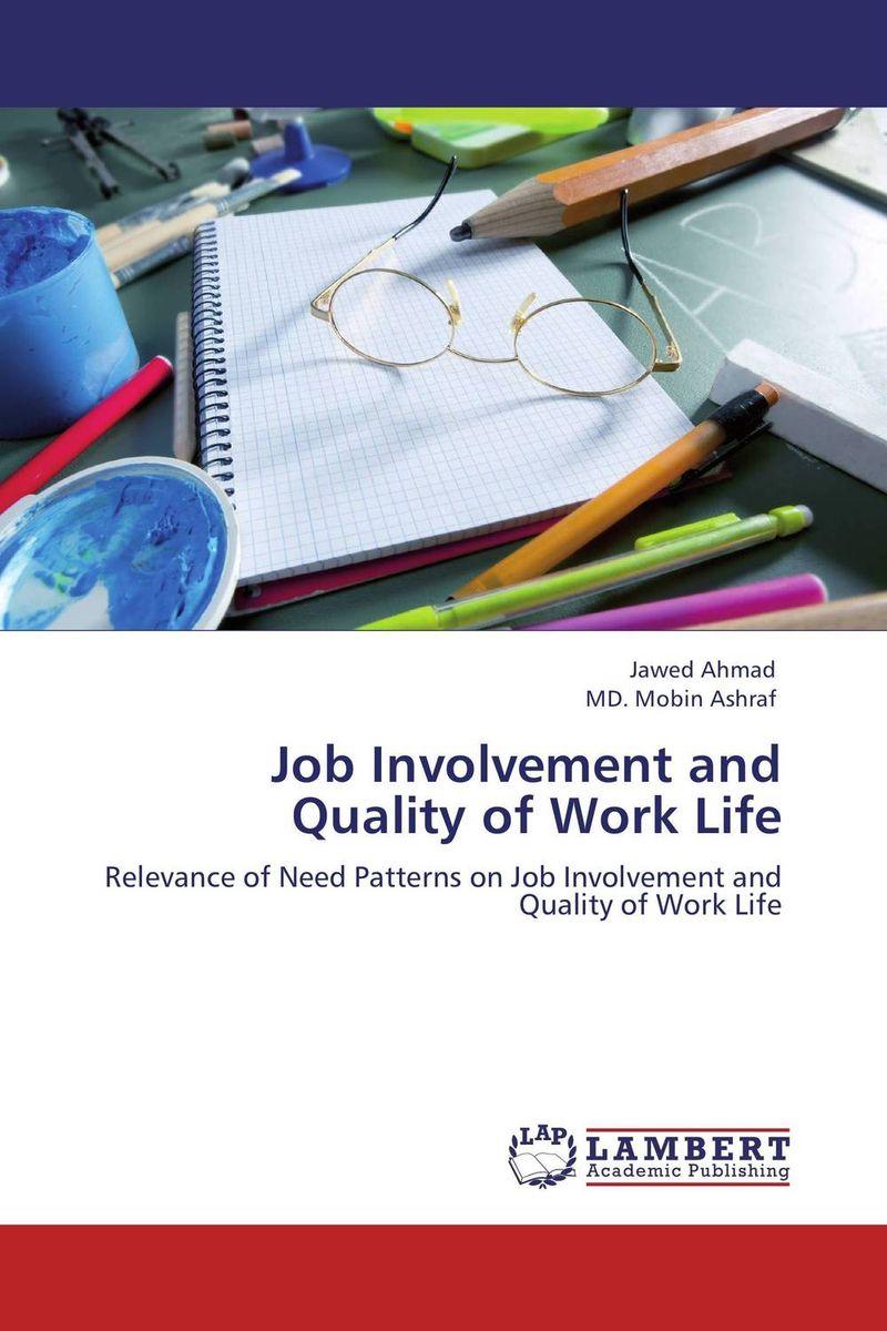 Job Involvement and Quality of Work Life