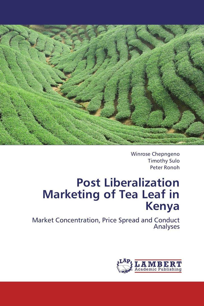 Post Liberalization Marketing of Tea Leaf in Kenya