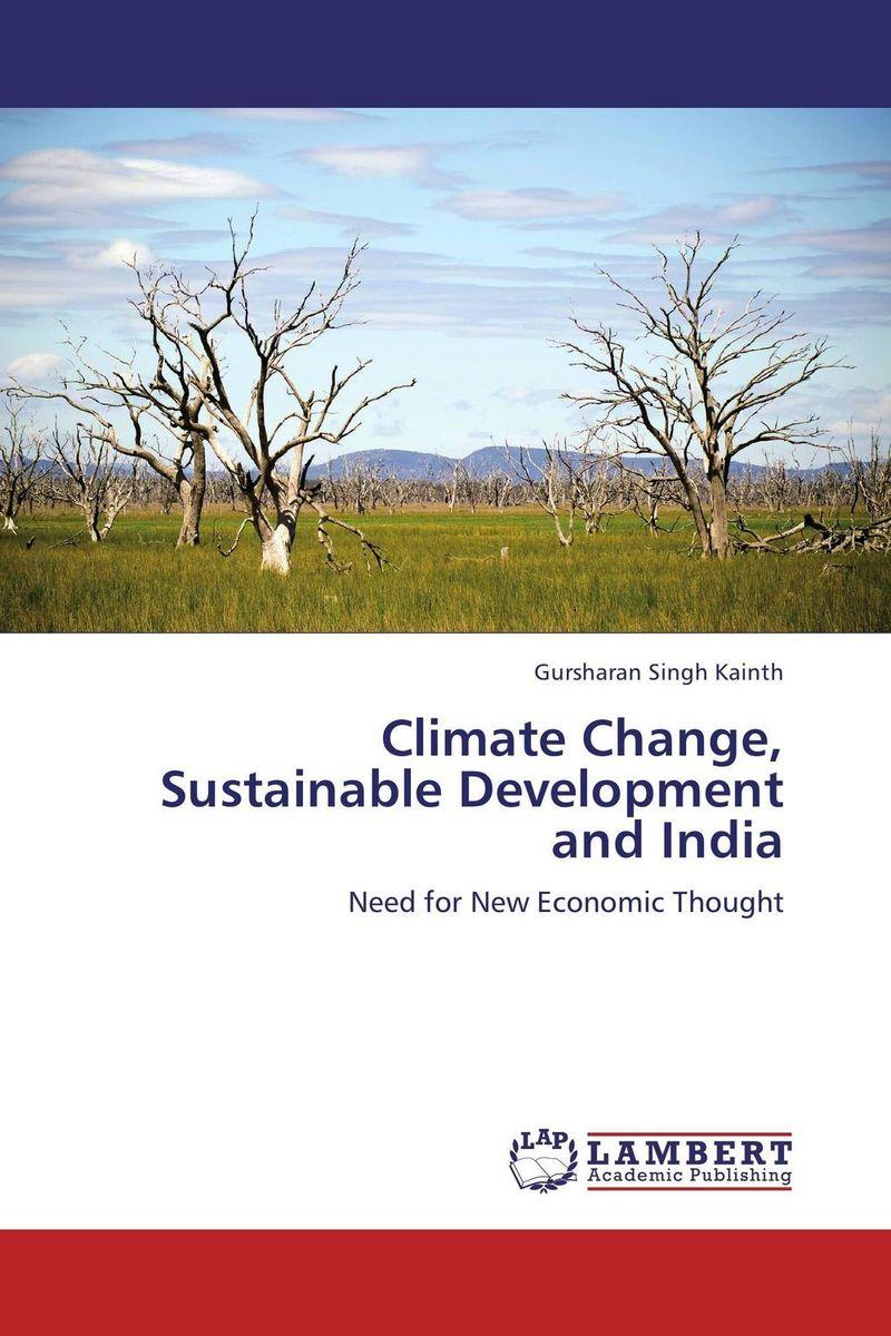 Gursharan Singh Kainth Climate Change, Sustainable Development and India ranbir singh and amarjit singh status of haryana tourism