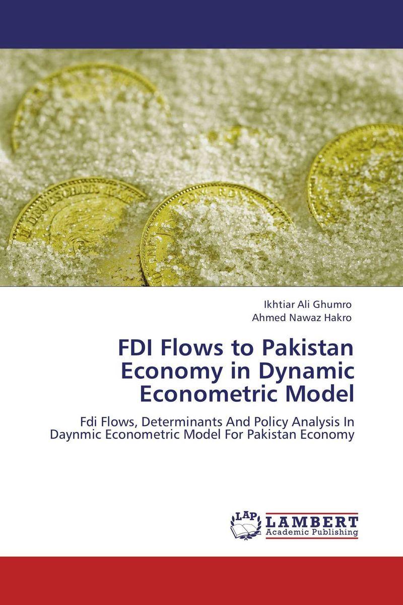 FDI Flows to Pakistan Economy in Dynamic Econometric Model