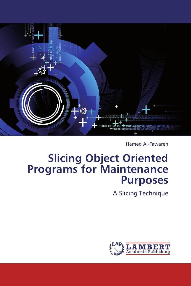 Hamed Al-Fawareh Slicing Object Oriented Programs for Maintenance Purposes