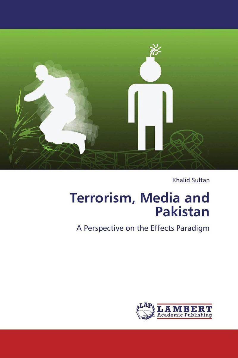 Terrorism, Media and Pakistan