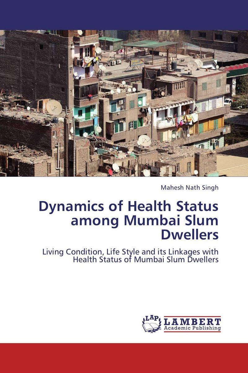 Mahesh Nath Singh Dynamics of Health Status among Mumbai Slum Dwellers ranbir singh and amarjit singh status of haryana tourism