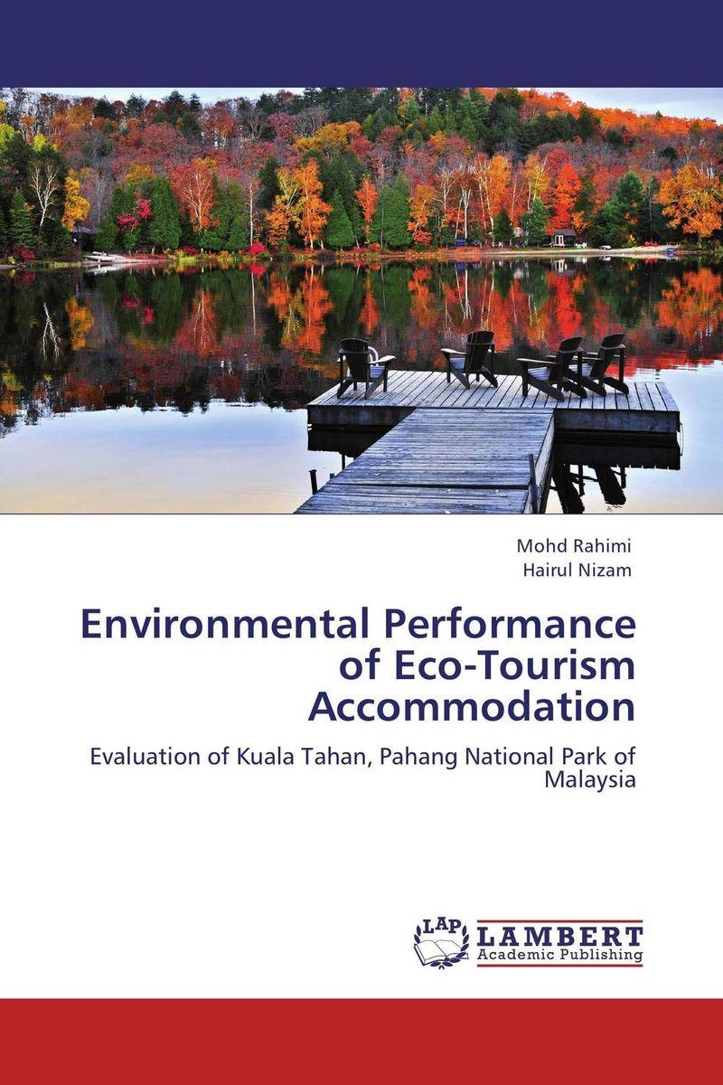 Environmental Performance of Eco-Tourism Accommodation