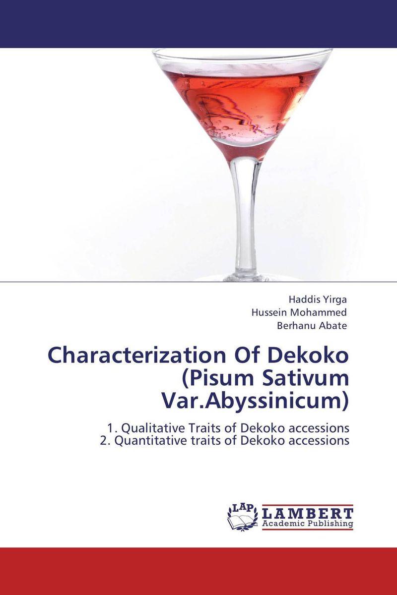 Characterization Of Dekoko (Pisum Sativum Var.Abyssinicum)