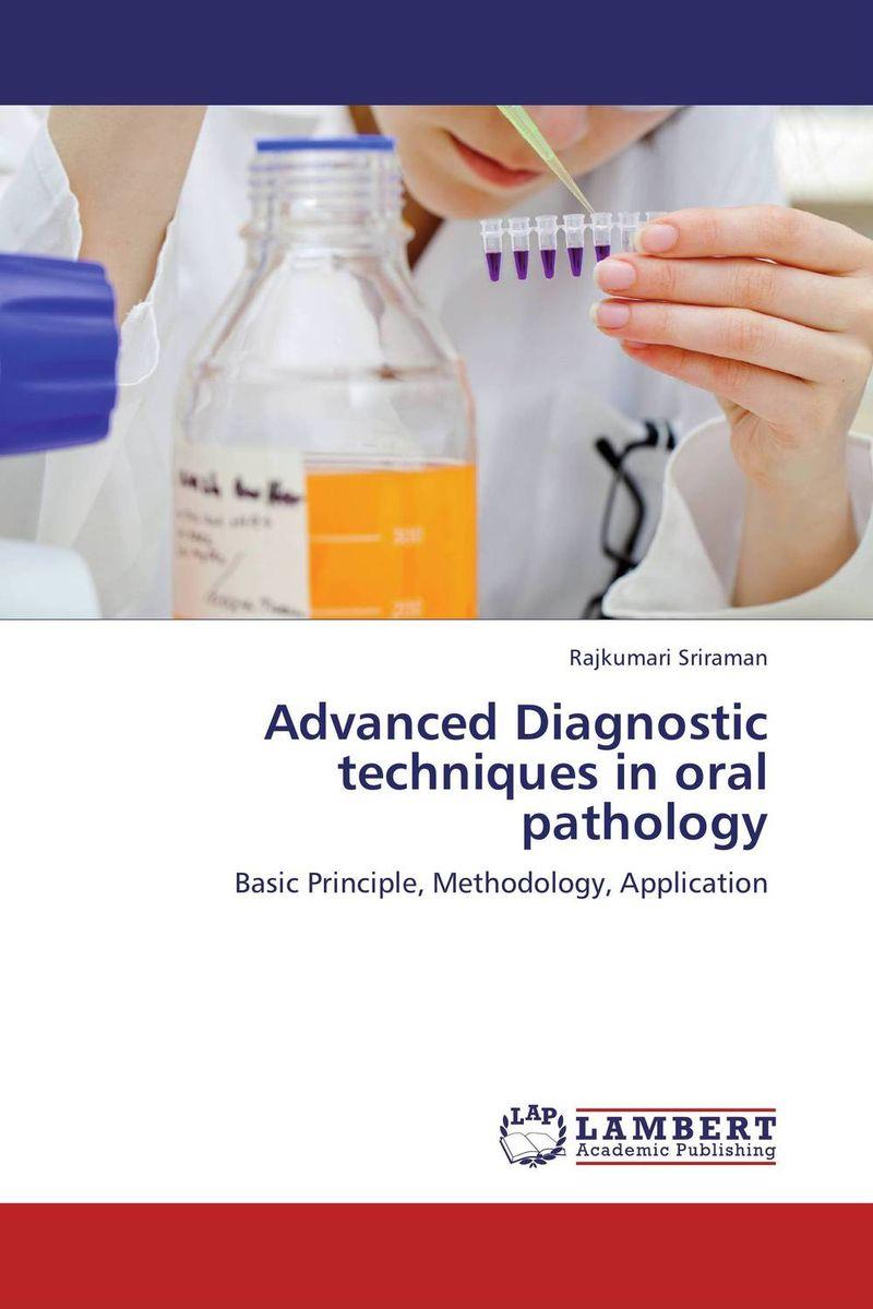 Advanced Diagnostic techniques in oral pathology