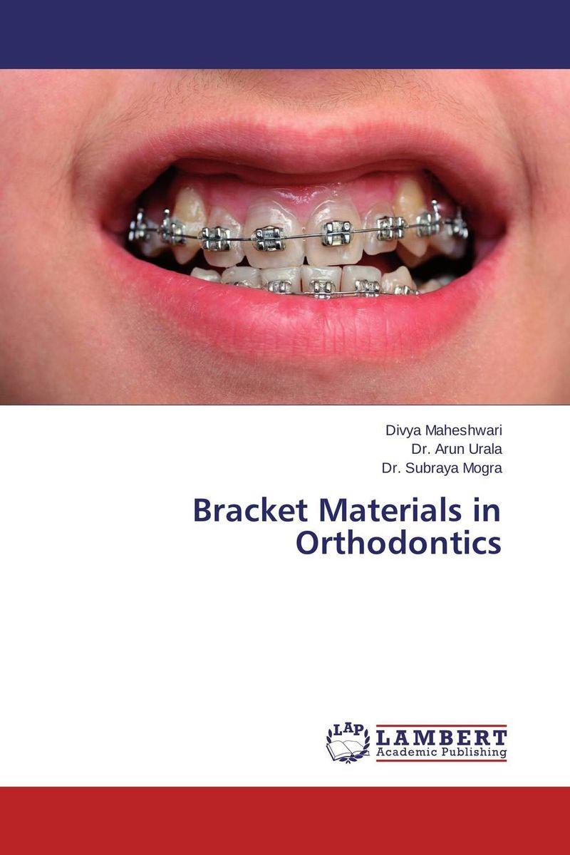 Bracket Materials in Orthodontics