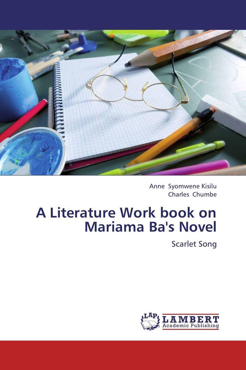 A Literature Work book on Mariama Ba's Novel