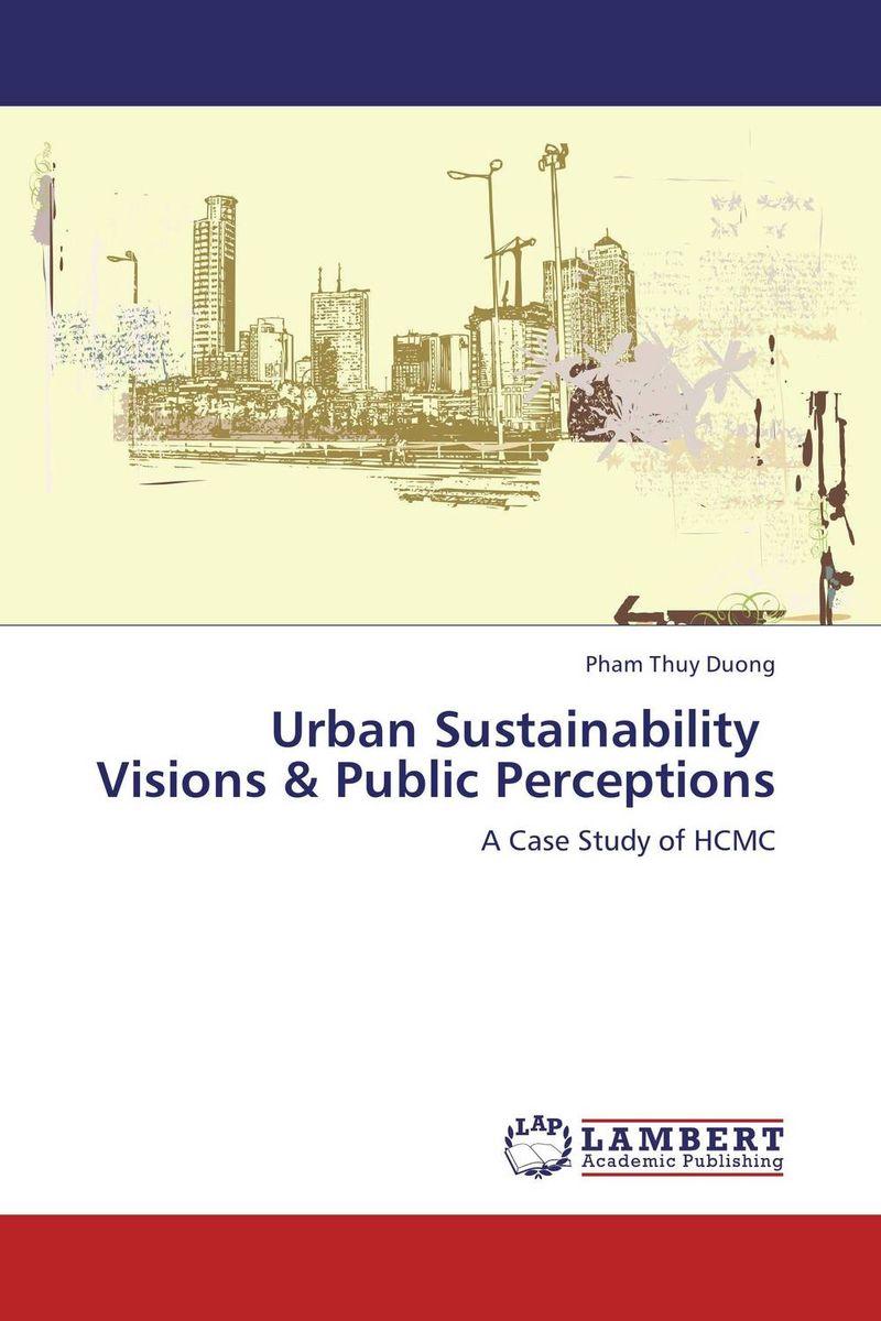 Pham Thuy Duong Urban Sustainability Visions & Public Perceptions trust urban revolt future breeze 17556