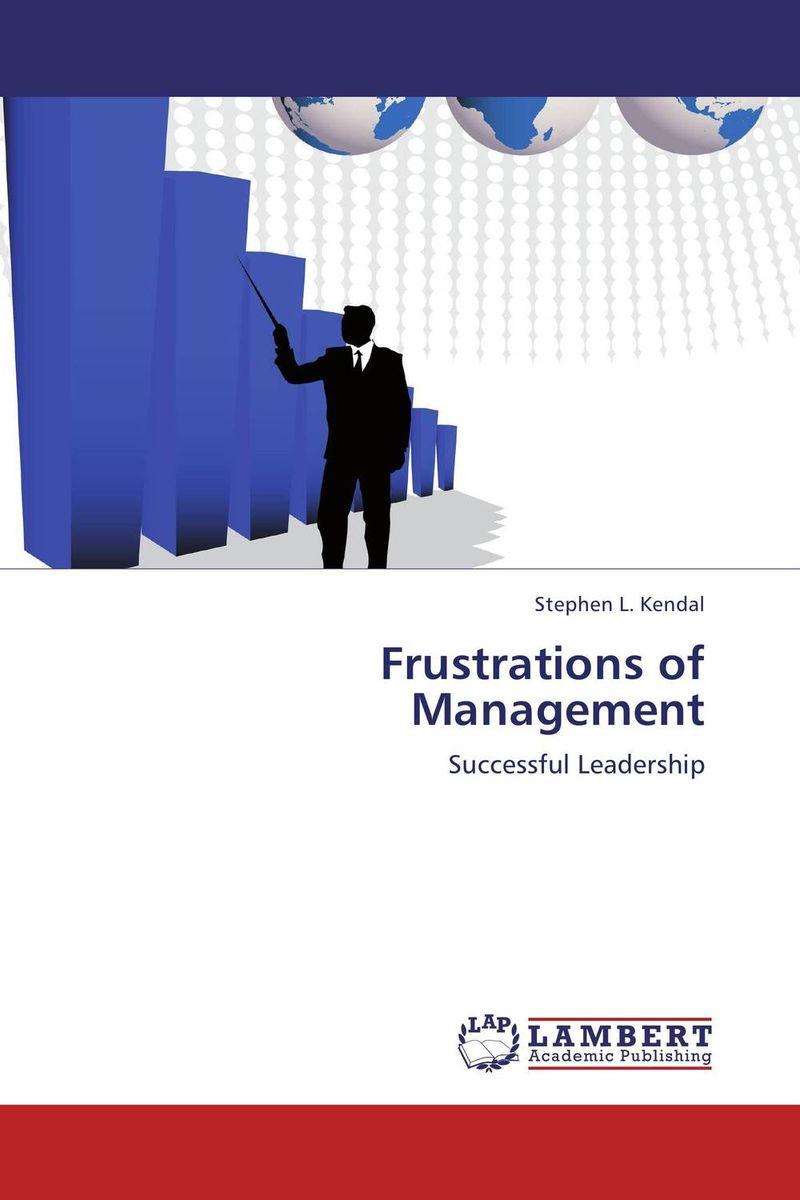 Frustrations of Management