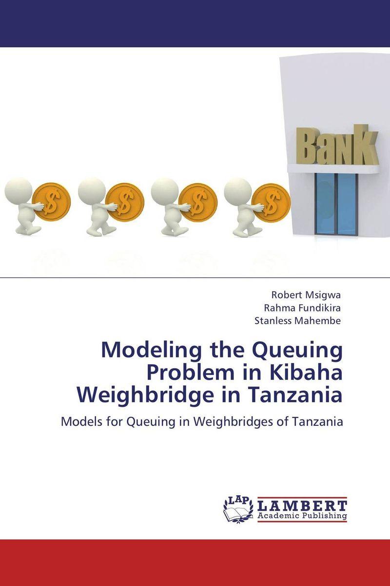 Robert Msigwa,Rahma Fundikira and Stanless Mahembe Modeling the Queuing Problem in Kibaha Weighbridge in Tanzania rahma bourqia in the shadow of the sultan – culture power