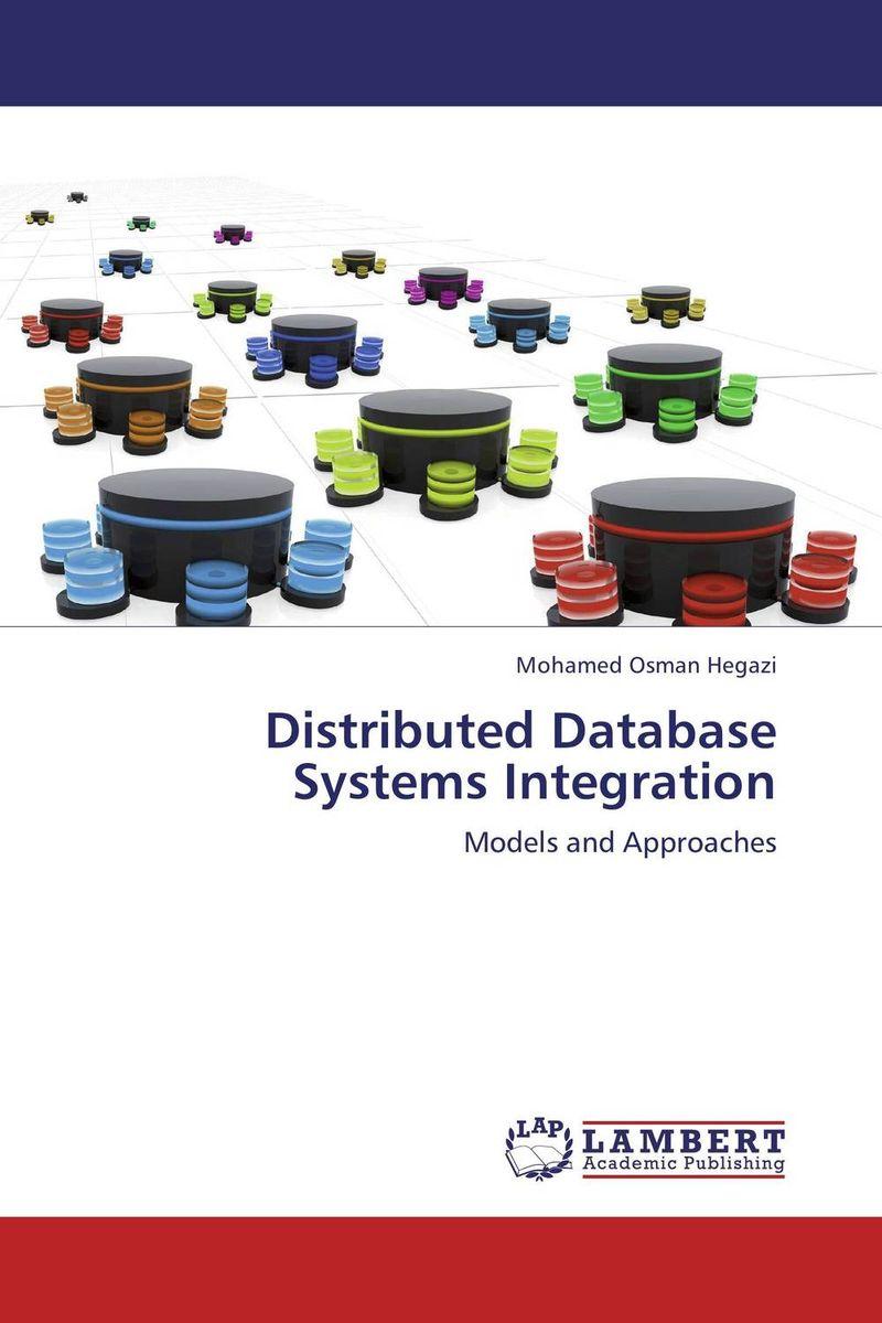 Mohamed Osman Hegazi Distributed Database Systems Integration