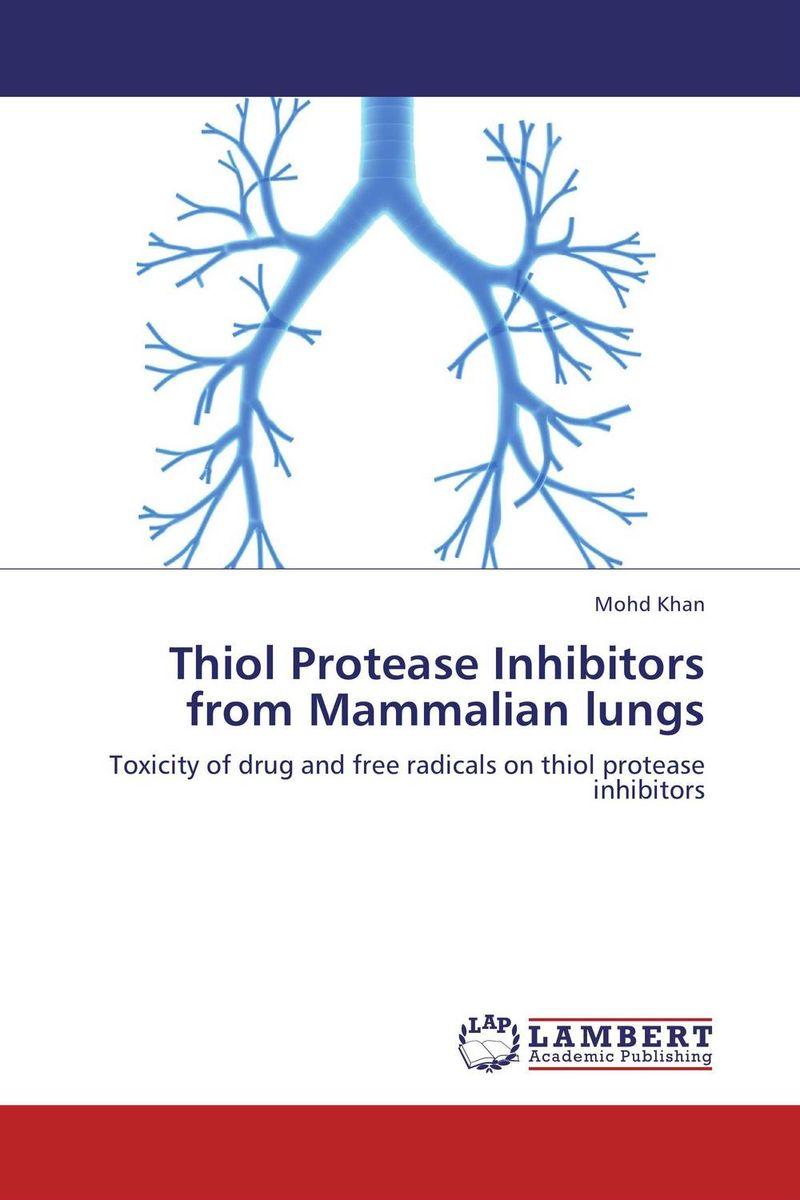 Mohd Khan Thiol Protease Inhibitors from Mammalian lungs mohd mazid and taqi ahmed khan interaction between auxin and vigna radiata l under cadmium stress
