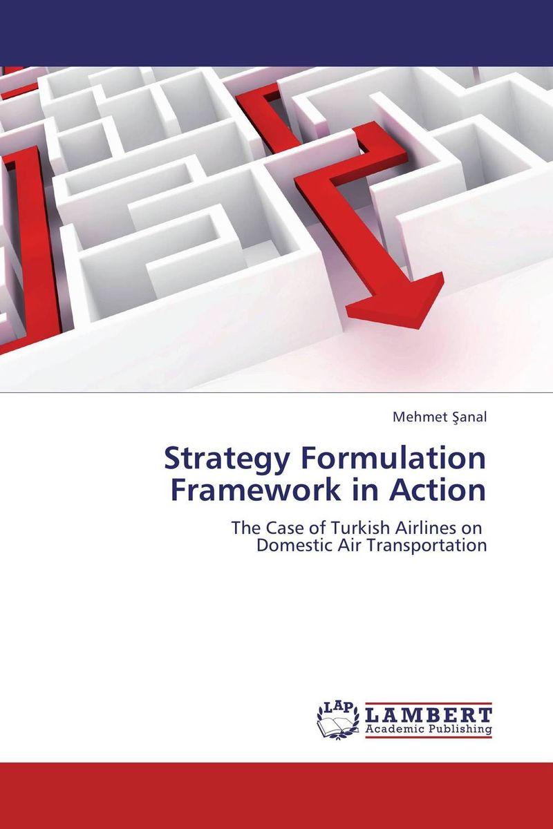 Strategy Formulation Framework in Action