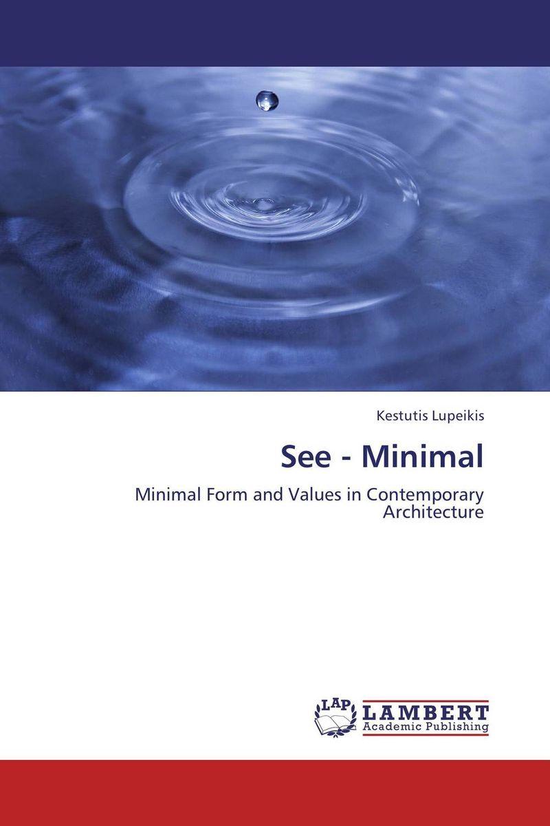 See - Minimal