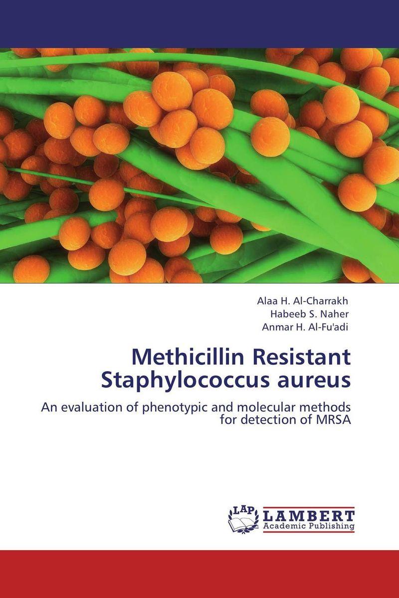 Methicillin Resistant Staphylococcus aureus