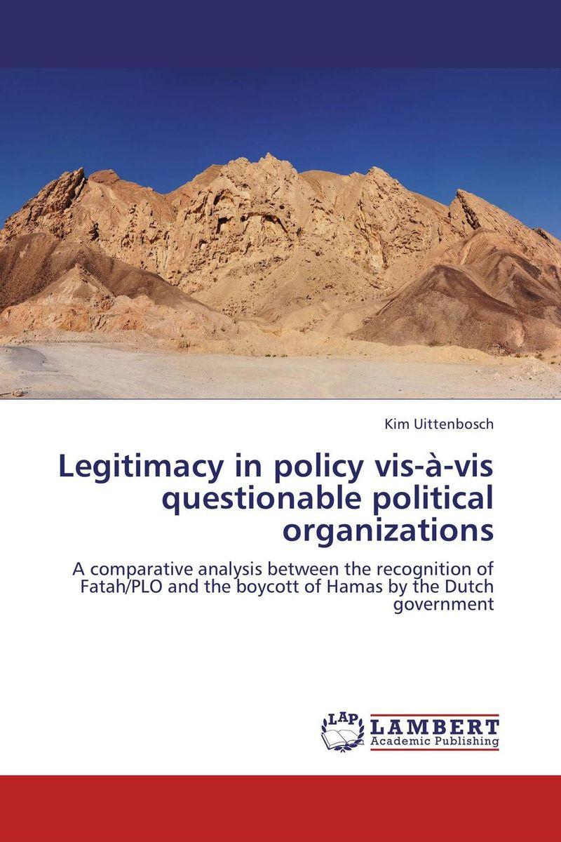 Kim Uittenbosch Legitimacy in policy vis-a-vis questionable political organizations