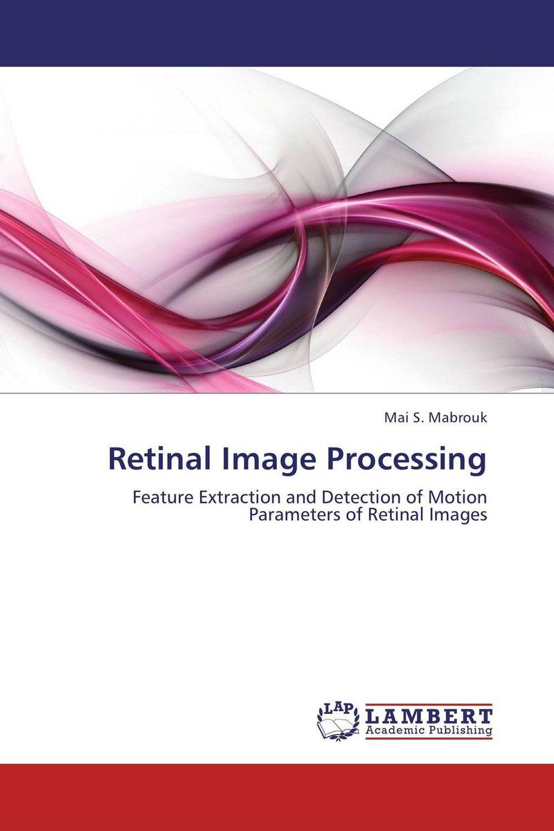 Retinal Image Processing