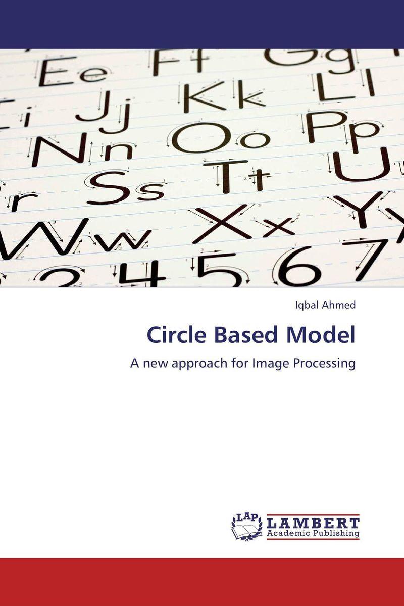 Circle Based Model
