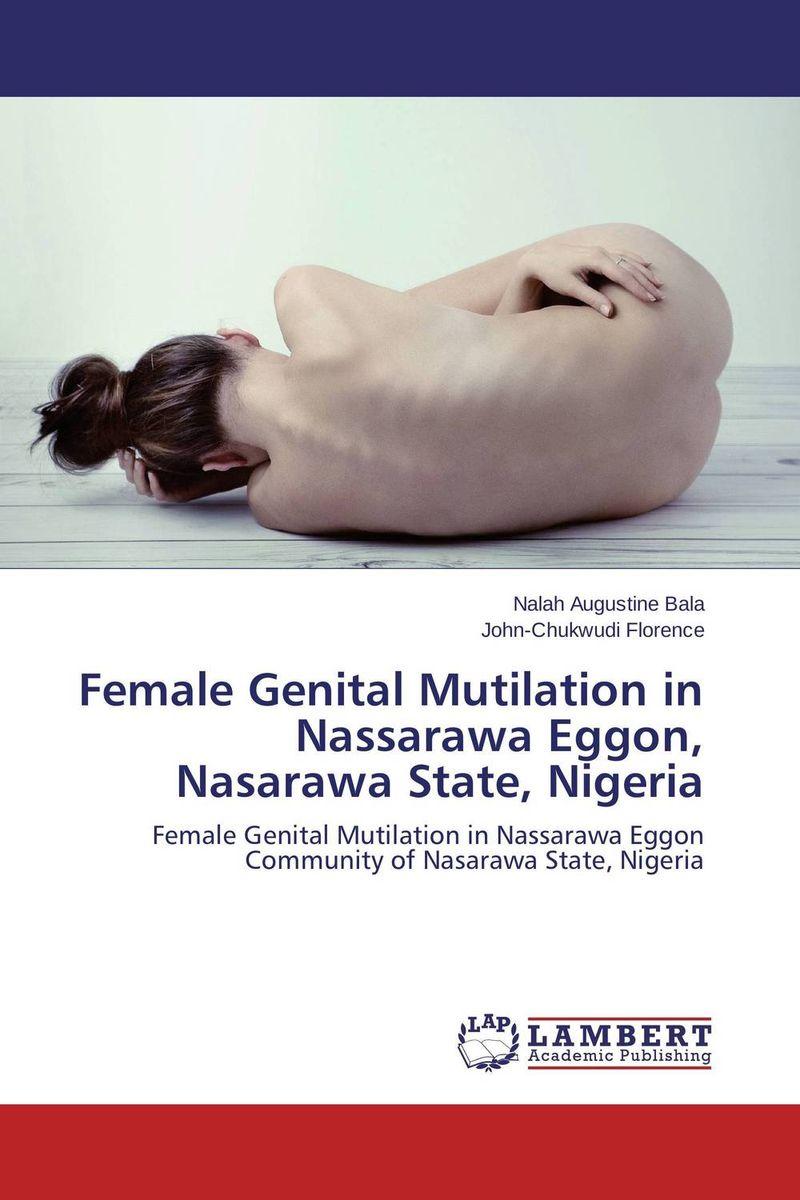 Female Genital Mutilation in Nassarawa Eggon, Nasarawa State, Nigeria