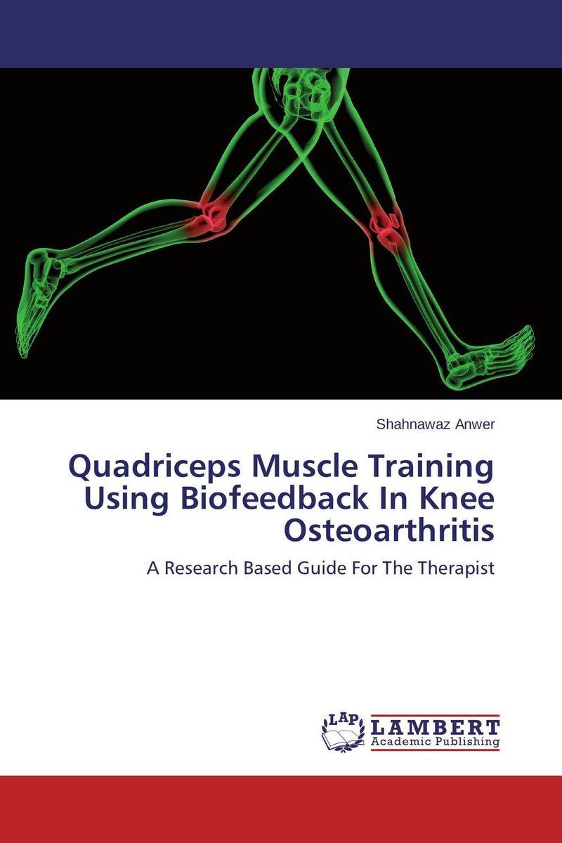 Quadriceps Muscle Training Using Biofeedback In Knee Osteoarthritis