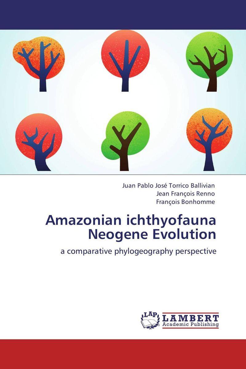 Amazonian ichthyofauna Neogene Evolution