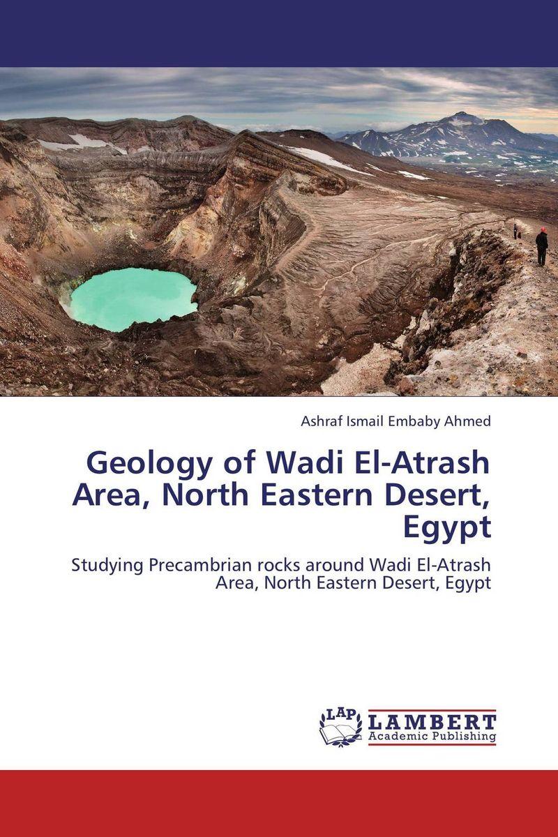 Geology of Wadi El-Atrash Area, North Eastern Desert, Egypt